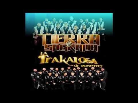 Banda la Trakalosa de Monterrey Ft Banda Tierra Sagrada Terreno Limpio Letra