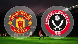 Manchester United vs Sheffield United.  24/6/2020