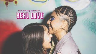 Flor de Rap - Real Love feat Rossanita (Videoclip Oficial)