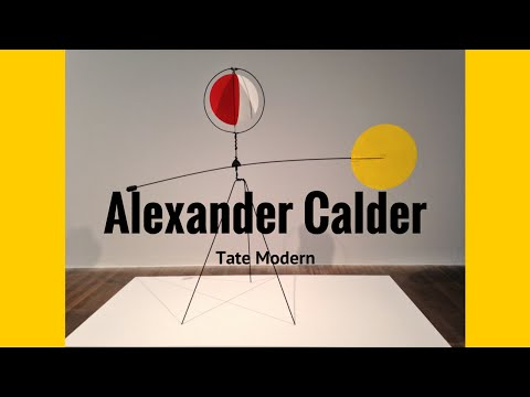 Alexander Calder at Tate Modern on The Art Channel