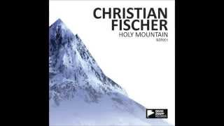 Christian Fischer - Holy Mountain (XHEI Remix)