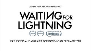 DC SHOES: WAITING FOR LIGHTNING - OFFICIAL THEATRICAL TRAILER 2012
