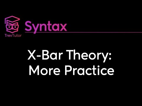 [Syntax] X-Bar Theory - Practice Sentences