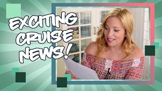 Exciting Cruise News