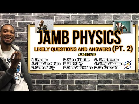Jamb 2021 Physics Likely Questions And Answers (Pt. 2)