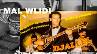 ChEb DJaLaL - MaL WLiDi