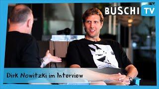 Buschi geht ran: Dirk Nowitzki im Interview | Buschi.TV