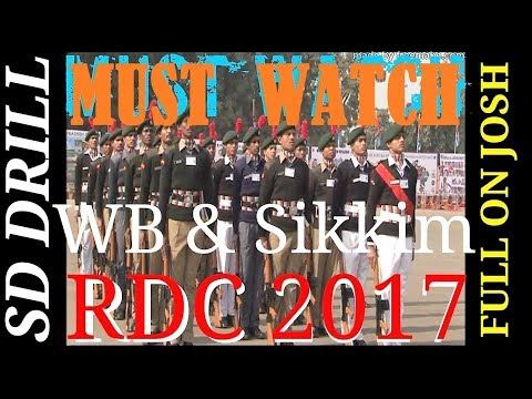 MUST WATCH || SD DRILL Competition || RDC 2017 || WB AND SIKKIM || NCC INDIA