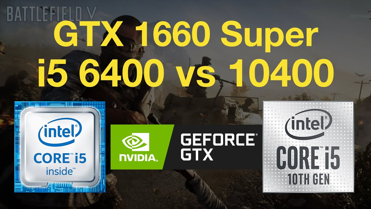 Core i5 6400 vs i5 10400 with GTX 1660 Super Gaming Test - 1080p in 6 Games