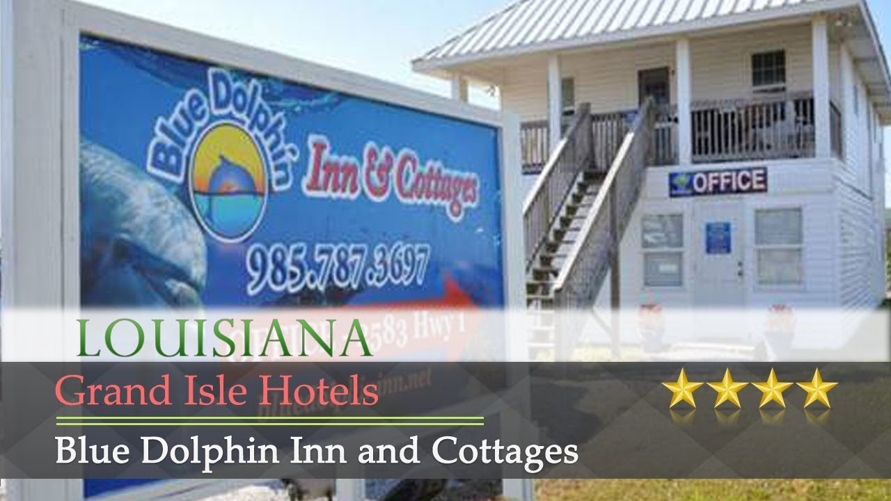 Blue Dolphin Inn And Cottages Grand Isle Hotels Louisiana