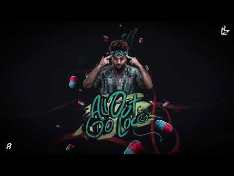 Rap Demon – All Out, Go Loco