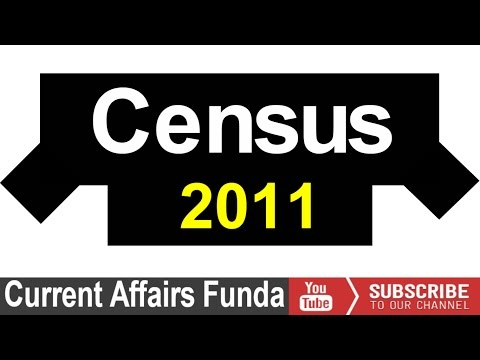Census 2011 Detailed assessment (SSC CGL , Railway, Bank PO and Other Govt exams)
