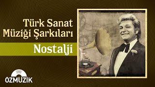 Türk Sanat Müziği Şarkıları Nostalji