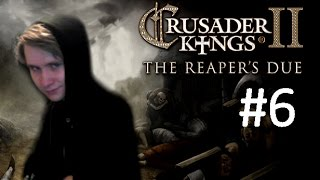 CK2 Reaper's Due - Immortal Ruler - Part 6: Kingdom of the Undying