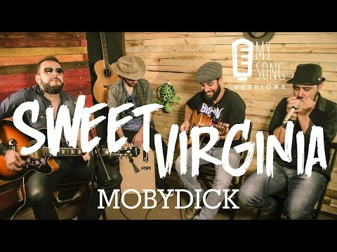 [MSS #4] MobyDick - Sweet Virginia | The Rolling Stones - Cover |