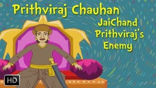 Short stories: Prithviraj Chauhan - Jaichand Prithviraj