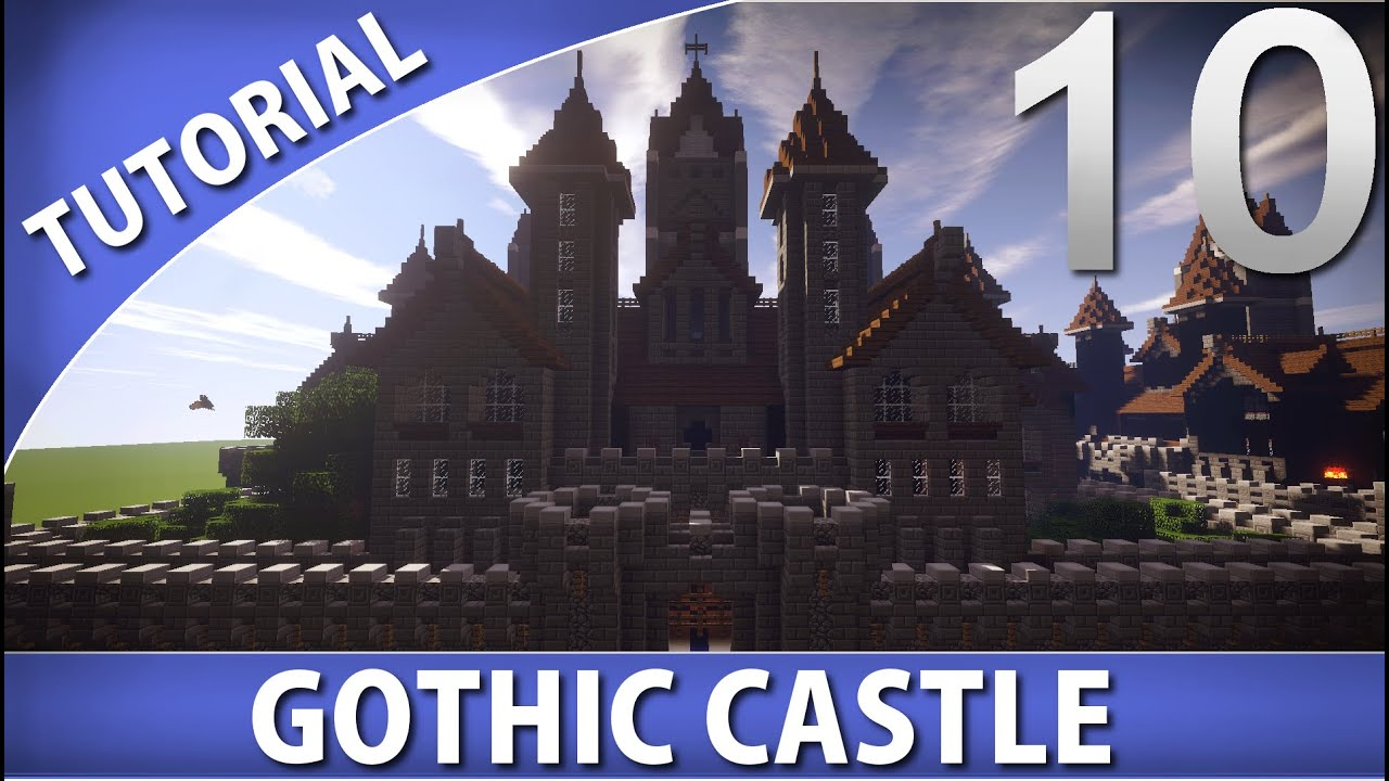 Minecraft - How To Build A Gothic Castle  Part 10  10