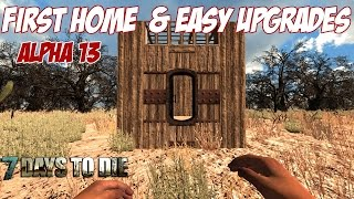 7 Days to Die Tutorial - Your First Base & How to Upgrade - Base Tips
