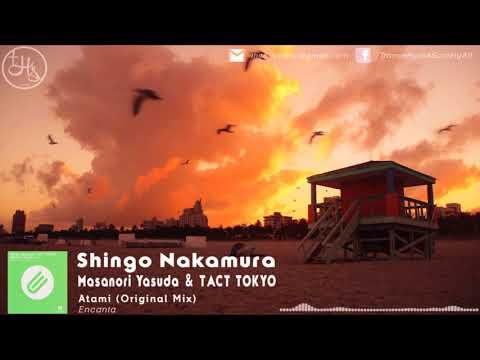Shingo Nakamura, Masanori Yasuda & TACT TOKYO - Atami (Original Mix) [Encanta] [Music Video]