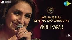 Lag Ja Gale & Abhi Na Jao Chhod Kar | Mashup | Akriti Kakar | Big Band Theory