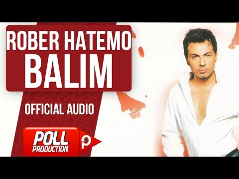 Rober Hatemo - Balım - ( Official Audio )