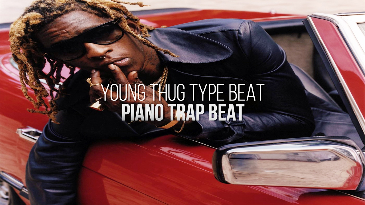 Trap Piano Beat - Young Thug Type Beat 2017 Chords