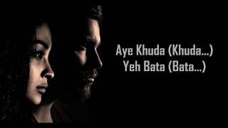 Aye Khuda (Duet)   Rahat Fateh Ali Khan, Shreya Ghoshal  