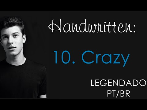 Crazy - Shawn Mendes (Legendado PT/BR)