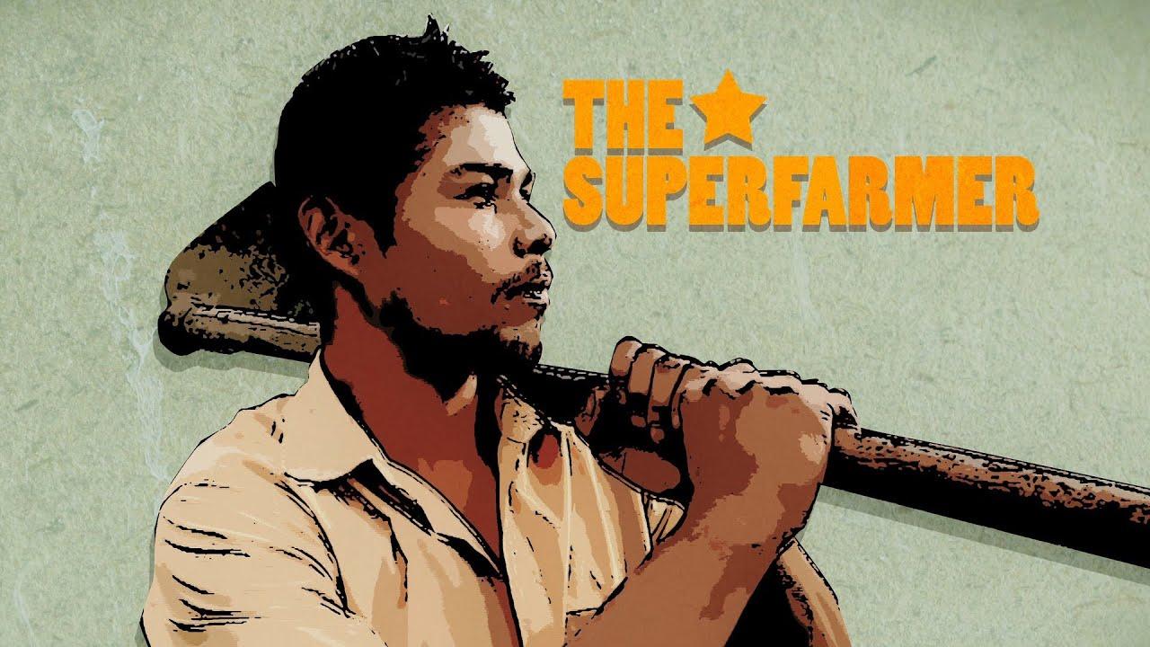 The Superfarmer!