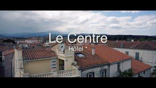 Hôtel LE CENTRE - Le Boulou