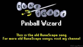 Old RuneScape Soundtrack: Pinball Wizard
