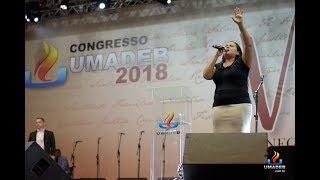 Anna Karla - Preciso de Ti - Atos 2 - Lugar Secreto - UMADEB 2018