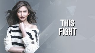 Sarah Geronimo - This Fight (Official lyric video)