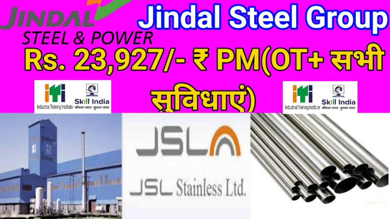 🔥🔥Jindal Steel and Power groups Indian private limited कैंपस प्लेसमेंट salary 23927 rupaye per month