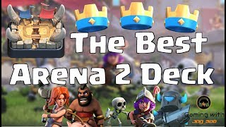 The BEST Arena 2 Deck | How to push to Arena 3 | Clash Royale with Leonidas!
