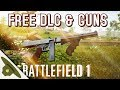 BATTLEFIELD 1: FREE DLC and 11 new guns released!