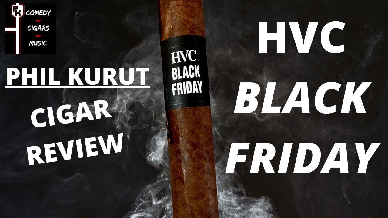 HVC BLACK FRIDAY | CIGAR REVIEW