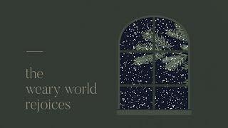Weary Souls: A Weary World Rejoices | Riverwood Church