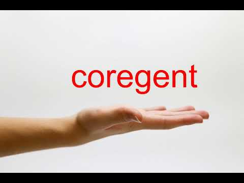 How to Pronounce coregent - American English