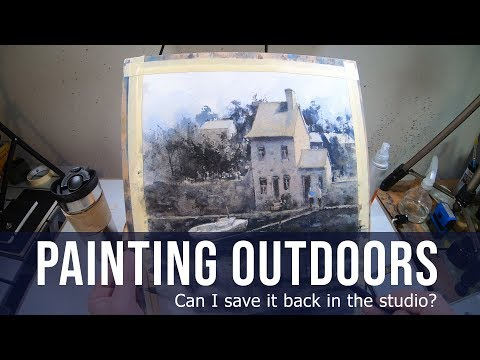 Painting Outdoors  – Can I save it back in the studio? Ep16