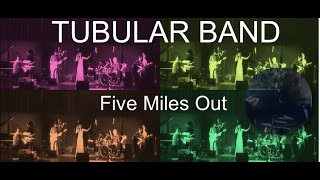 Tubular Band - Five miles out