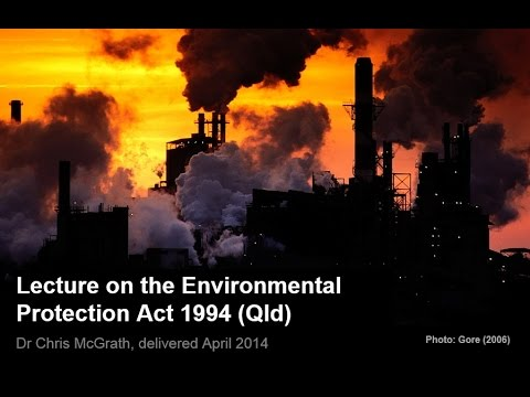 Environmental Protection Act 1994 (Qld) lecture