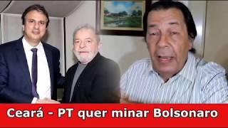 Ceará, Bebé? Ou a estratégia do PT para minar o governo Bolsonaro?