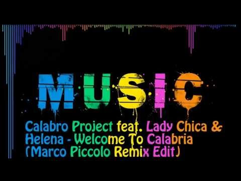 Calabro Project feat. Lady Chica & Helena - Welcome To Calabria (Marco Piccolo Remix Edit) Equalizer
