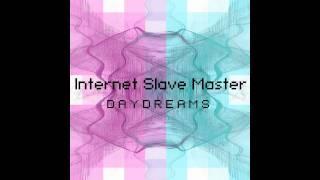 Internet Slave Master - Raining, Storming [FREE DOWNLOAD]
