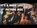 It's a Hard Life 12 Picture Disc