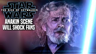 The Rise Of Skywalker Anakin Scene Will Shock Fans! (Star Wars Episode 9)