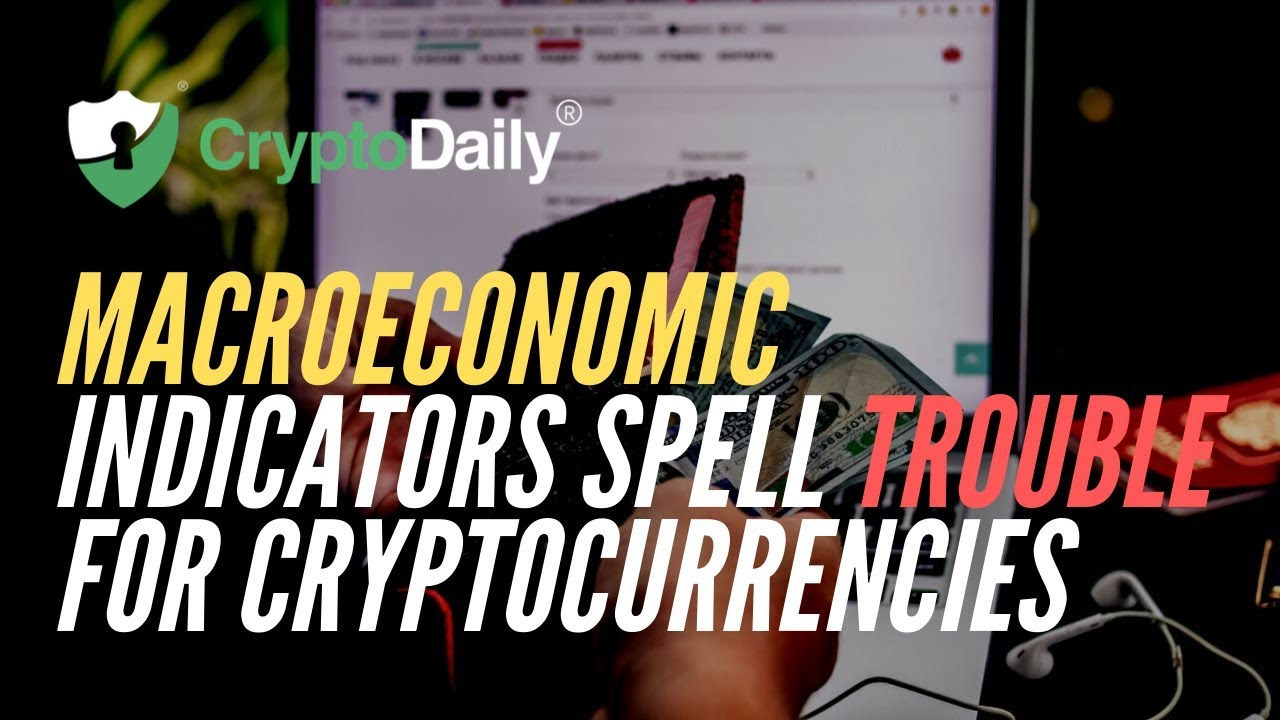 Bitcoin: Macroeconomic Indicators Spell Trouble For Cryptocurrencies (September 2019)