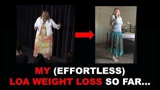 My (Effortless) LOA Weight Loss Journey So Far...