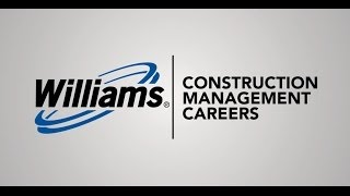 Williams Construction Management Careers